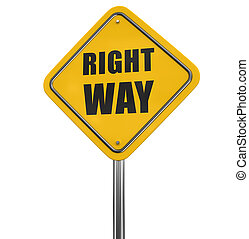 Right way road sign