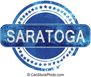 saratoga grunge blue stamp. Isolated on white. - saratoga...