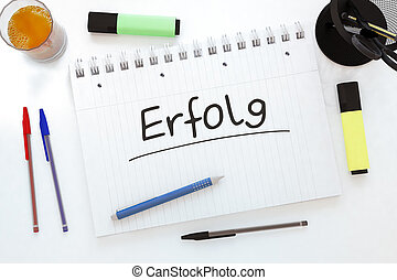 Erfolg - german word for success - handwritten text in a...