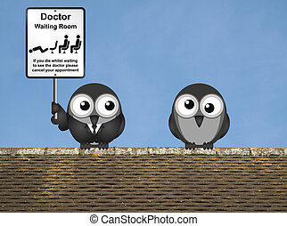 Doctor Waiting Room - Comical doctor waiting room sign with...
