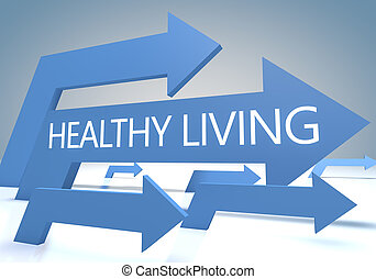 Healthy Living 3d render concept with blue arrows on a...