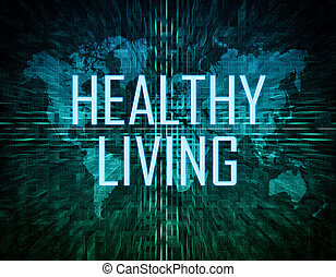 Healthy Living text concept on green digital world map...