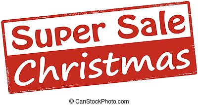Super sale Christmas - Rubber stamp with text super sale...