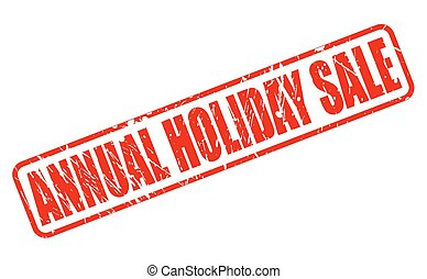 ANNUAL HOLIDAY SALE red stamp text