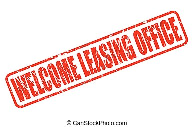 WELCOME LEASING OFFICE red stamp text on white