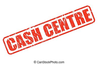 CASH CENTRE red stamp text on white