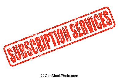 SUBSCRIPTION SERVICES red stamp text on white