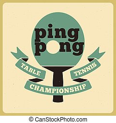 Ping Pong typographic poster - Ping Pong typographical...