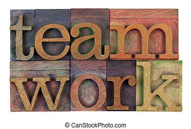 teamwork in vintage letterpress type - the word teamwork in...