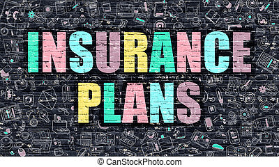 Insurance Plans on Dark Brick Wall - Multicolor Concept -...