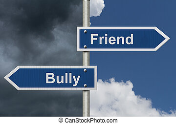 Difference between being a Bully or a Friend, Two Blue Road...