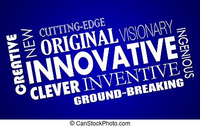 Innovative Creative Cutting Edge Improved New Product Word...