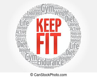 KEEP FIT word cloud, health concept