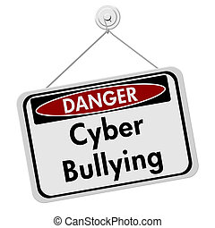 Cyber Bullying Danger Sign, A white danger hanging sign with...