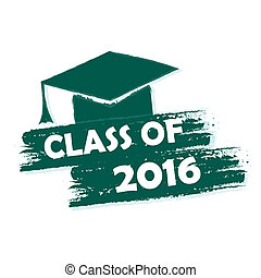 class of 2016 with graduate cap with tassel