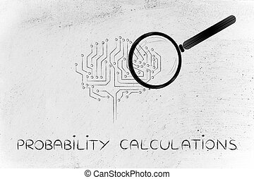 electronic brain with magnifying glass, probability...