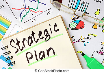 Notepad with sign strategic plan