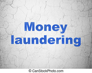 Money concept: Money Laundering on wall background - Money...