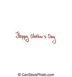 Happy Mothers Day card Vector illustration Red letters