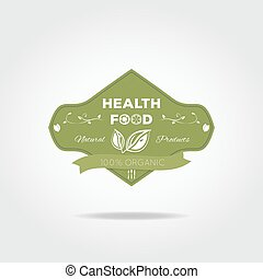Health food label - Green label with shadows. Health organic...