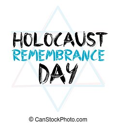 Holocaust remembrance day. Vector card. Jewish culture. -...