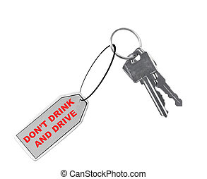 car keys with fob saying don\'t drink and drive