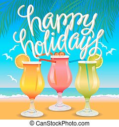 Happy Holidays Vector Illustration. Text with drinks and a...