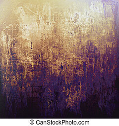 Ancient textured background or shabby backdrop With...