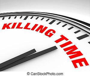 Killing Time - Clock