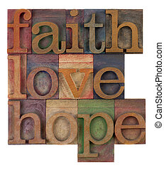 faith, love and hope - biblical, spiritual or methaphysical...