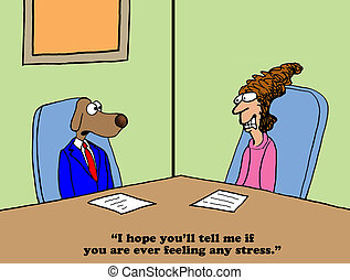 Stressed - Business cartoon about being stressed when around...