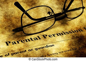 Parental permission form grunge concept