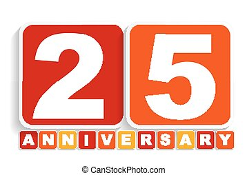 Twenty Five 25 Years Anniversary Label Sign for your Date...