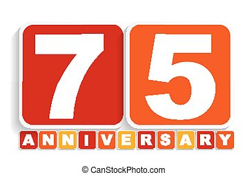 Seventy Five 75 Years Anniversary Label Sign for your Date...
