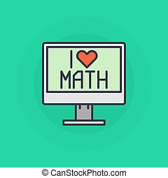 I Love mathematics symbol - vector flat computer with i love...