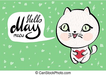 Cartoon cat with Hello May meow banner. background. Vector...
