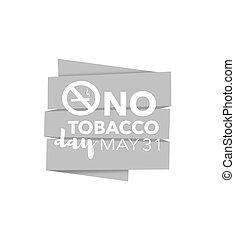 No tobacco day, may 31st
