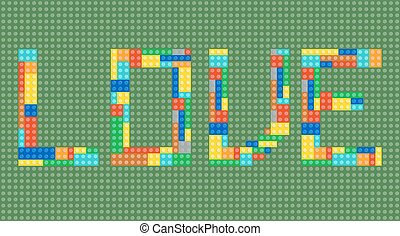 Love word made of toy construction brick blocks, vector...