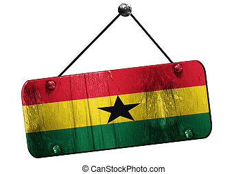 Ghana flag, 3D rendering, vintage grunge hanging sign -...