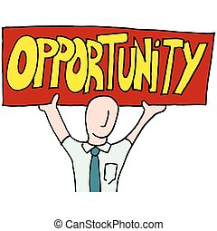 businessman holding up an opportunity sign