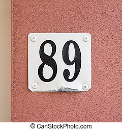 House number 89 - House number eighty nine