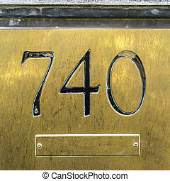 Number 740 - House number seven hundred and forty engraved...