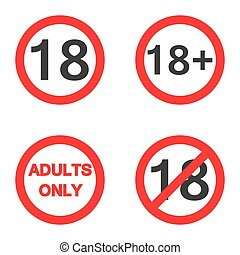 Under eighteen sign Under 18, adults only warning sign on...