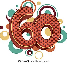 Number 60 Design Retro Circles - Illustration Featuring the...