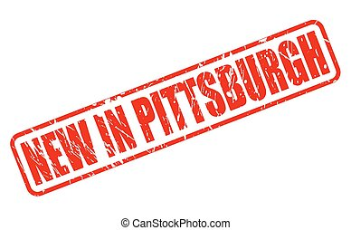NEW IN PITTSBURGH red stamp text on white