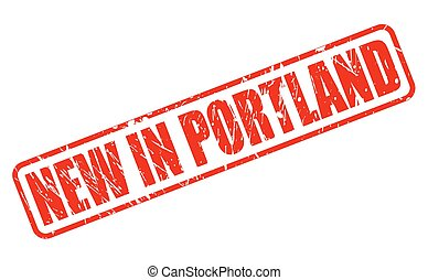 NEW IN PORTLAND red stamp text on white