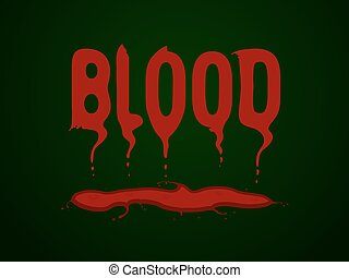 bloody letters - The painted word blood written in letters...