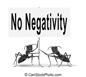 no negativity - stop negativity and pessimism, no...