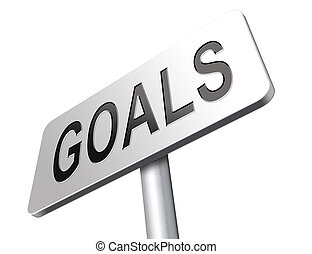 goals and targets - goals and ambition way to success...
