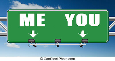 choosing between me and you, your or my opinion mariage...